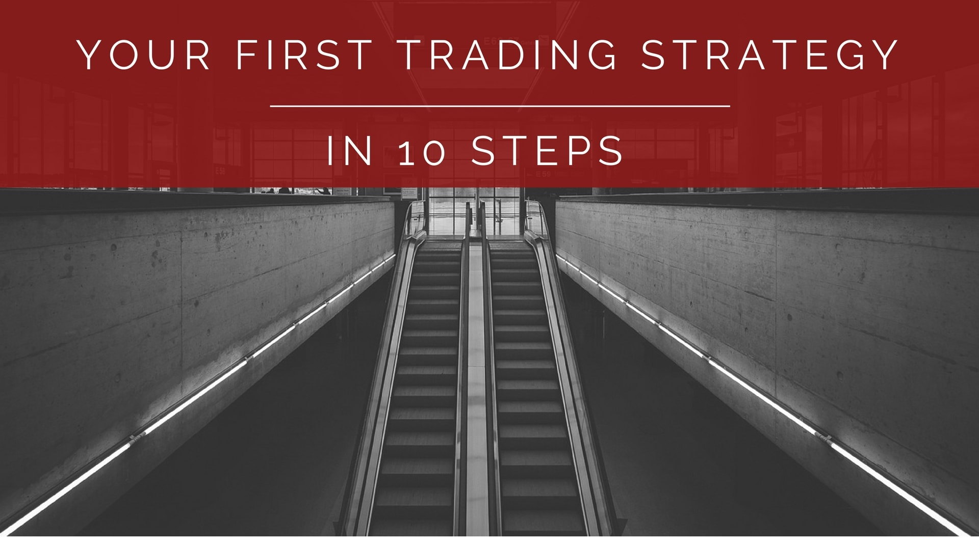 Developing your trading strategy for the first time